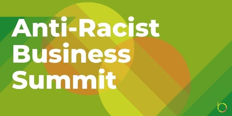 Bard MBA Partners on Anti-Racist Business Summit
